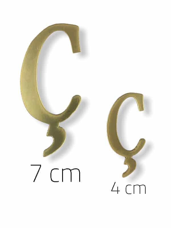 Gold Plexi Letter (Ç)